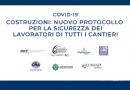 Covid19, Costruzioni: nuovo protocollo per la sicurezza dei lavoratori di tutti i cantieri