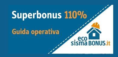 Il Superbonus al 110% – Aggiornamento della Guida operativa ANCE
